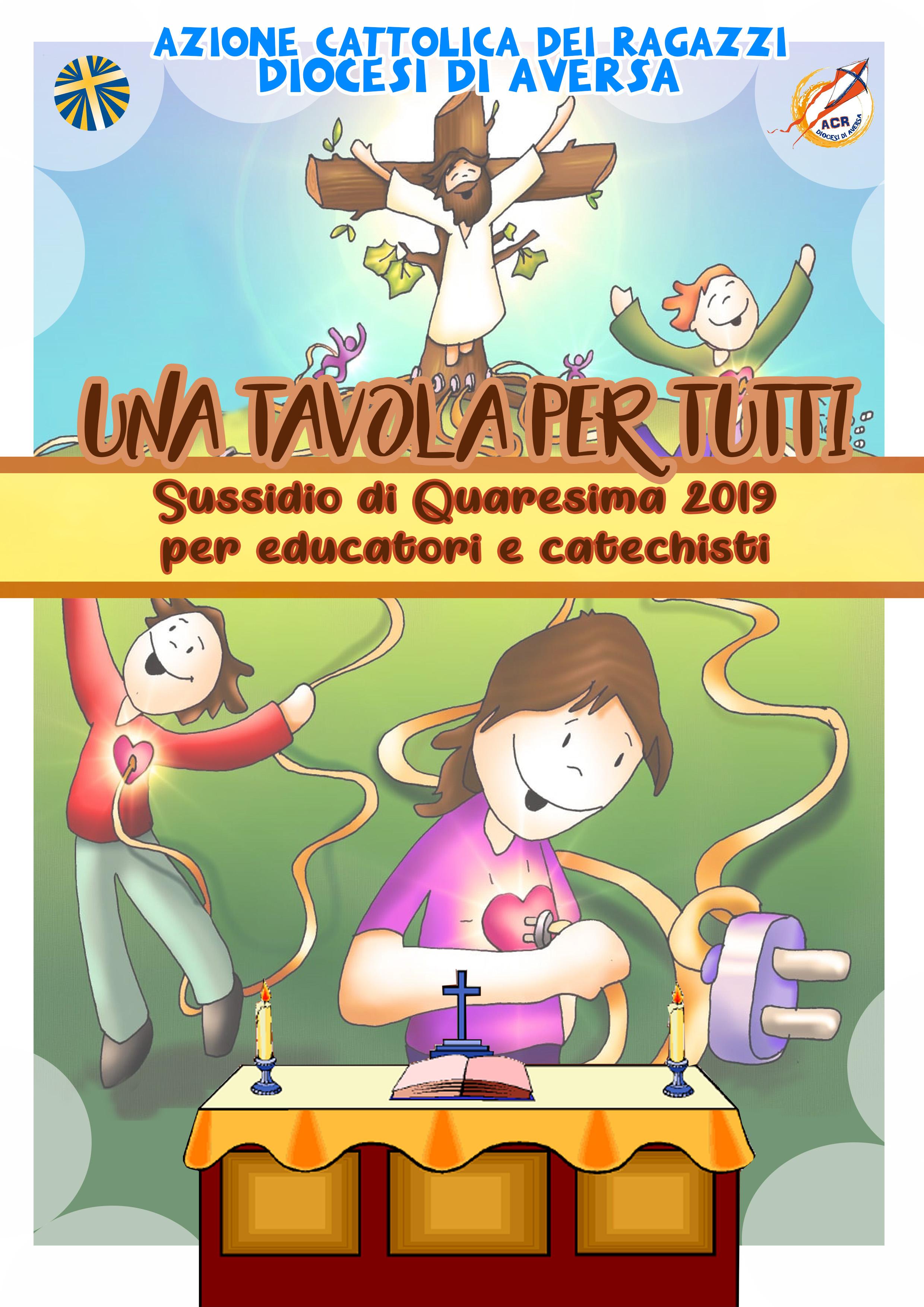 Calendario Liturgico Per Bambini.Sussidio Di Quaresima 2019 Una Tavola Per Tutti